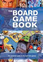 The Board Game Book, Volume 1