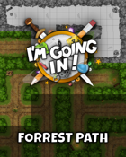 I'm going in! - Forrest Path