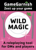 GameGarnish Wild Magic