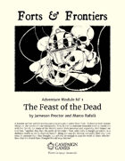 Forts & Frontiers: Free RPG Day 2019: The Feast of the Dead