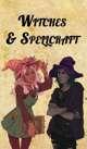Witches & Spellcraft