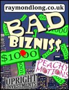 Bad Bizniss