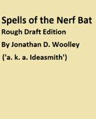 Spells of the Nerf Bat - Ideasmith's Anvil | DriveThruRPG com