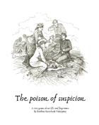 The poison of suspicion