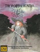 The Vampire Hunter - A Dungeon World Playbook