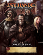 ZWEIHANDER Grim & Perilous RPG: Character Folio
