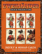 ZWEIHANDER Grim & Perilous RPG: Injury & Mishap Cards