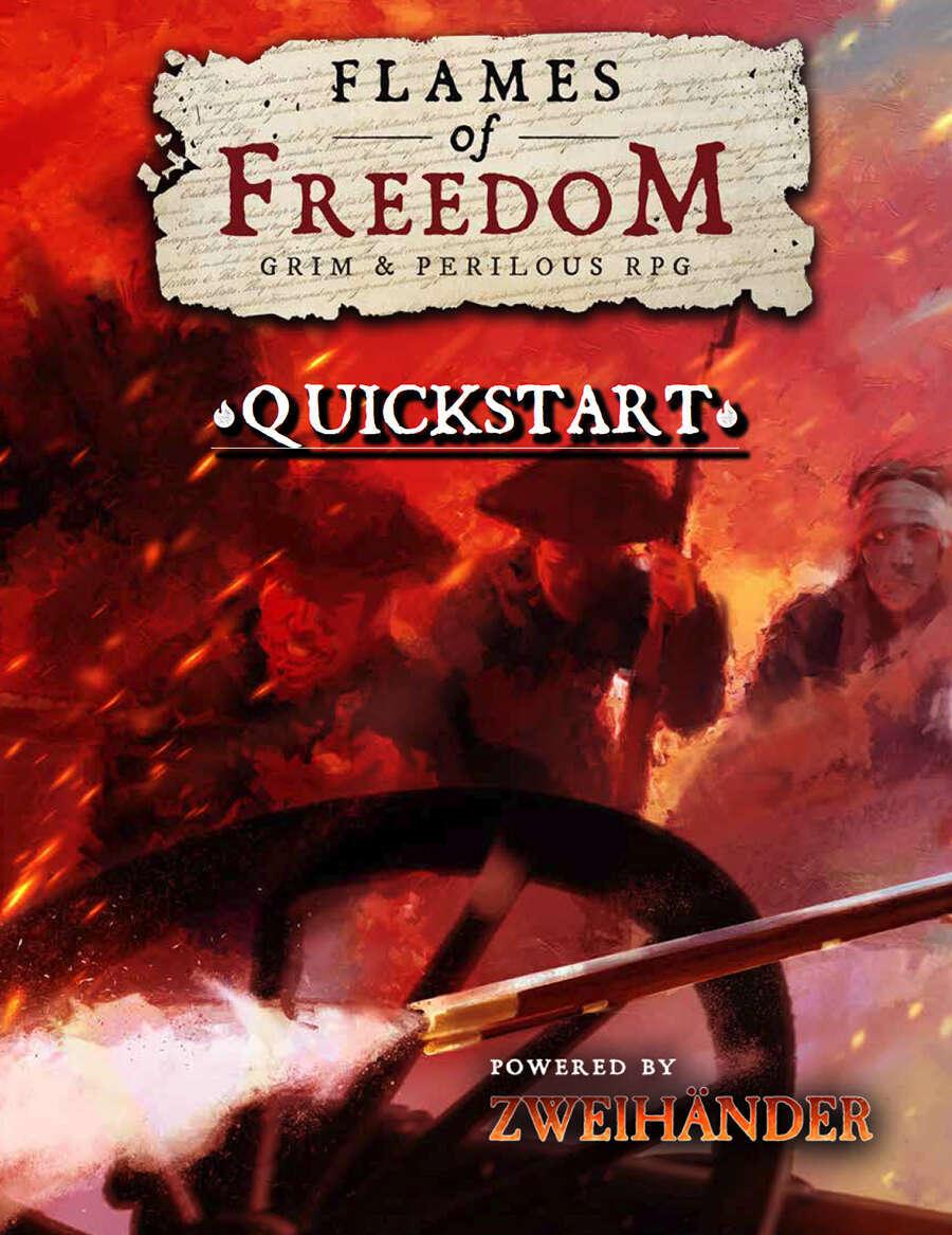 Flames of Freedom: Quickstart – Powered by Zweihander RPG