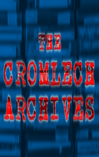 The Cromlech Archives