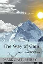 The Way Of Cain and Jonah's Run