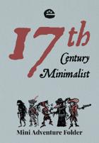 17th Century Minimalist: Mini Adventure Folder