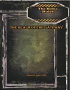 The Realm of the Gateway: Basic Rules