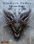 Creature Codex : The Lunar Dragon