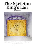 The Skeleton King's Lair