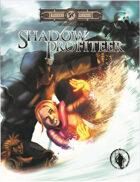 Shadow Profiteer