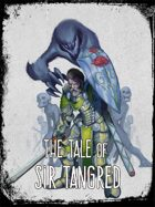 The Tale of Sir Tangred