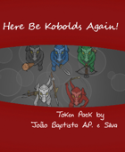 Here Be Kobolds Again!