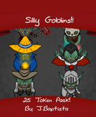 Silly Goblins!