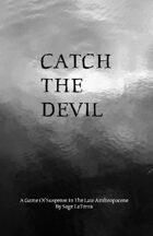 Catch The Devil