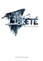 Libreté: A Game of Lost Children