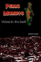 Perro Mardito: Voices in the Dark