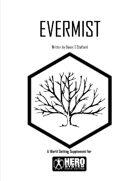 Evermist (for Fantasy Hero)