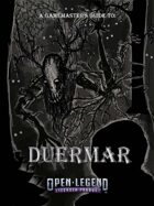 Open Legend RPG - Duermar: Descend into Madness - A GM's Guide