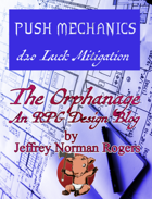 The Orphanage Issue 001 Push Mechanics