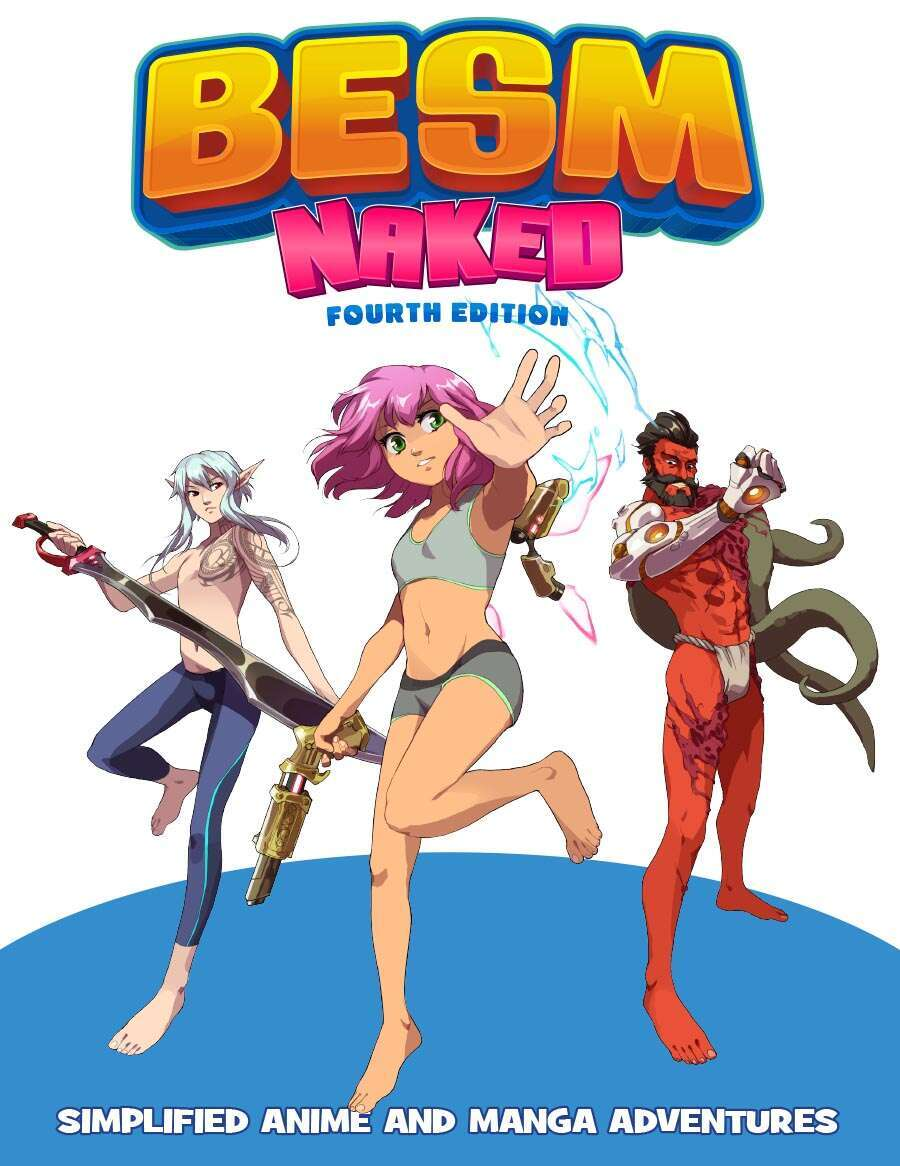 BESM Naked - Fourth Edition (Big Eyes, Small Mouth)