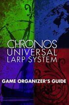 CHRONOS: Universal LARP System Storyteller Guide
