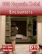 100 Capsule Hotel Encounters