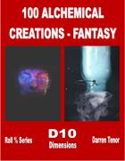 100 Alchemy Creations (Fantasy)