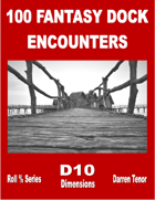 100 Dock Encounters (Fantasy)