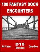 100 Dock Encounters (Fantasy)