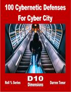 100 Cybernetic Defenses