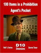 100 Items in a Prohibition Agent's Pocket