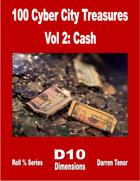 100 Cyber City Treasures - Vol 2: Cash