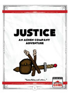 Justice: An Ashen Company Adventure
