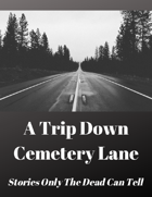 A Trip Down Cemetery Lane