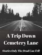 A Trip Down Cemetery Lane