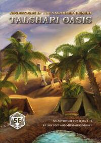 Talshari Oasis - 5e Adventure