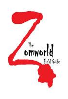 Zomworld: Field Guide