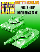 28mm Scale 1980s Good Guys Tank AFV