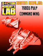 28mm Scale 1980s Command Wing