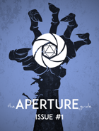 The APERTURE Guide Issue #1