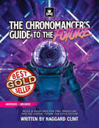 The Chronomancer's Guide to the Future