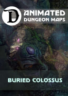Animated Dungeon Maps: Buried Colossus