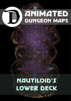 Animated Dungeon Maps: Nautiloid's Lower Deck