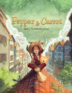 Pepper&Carrot - Book 3: The Butterfly Effect