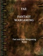 FAE (Fast and Easy): Fantasy Wargaming